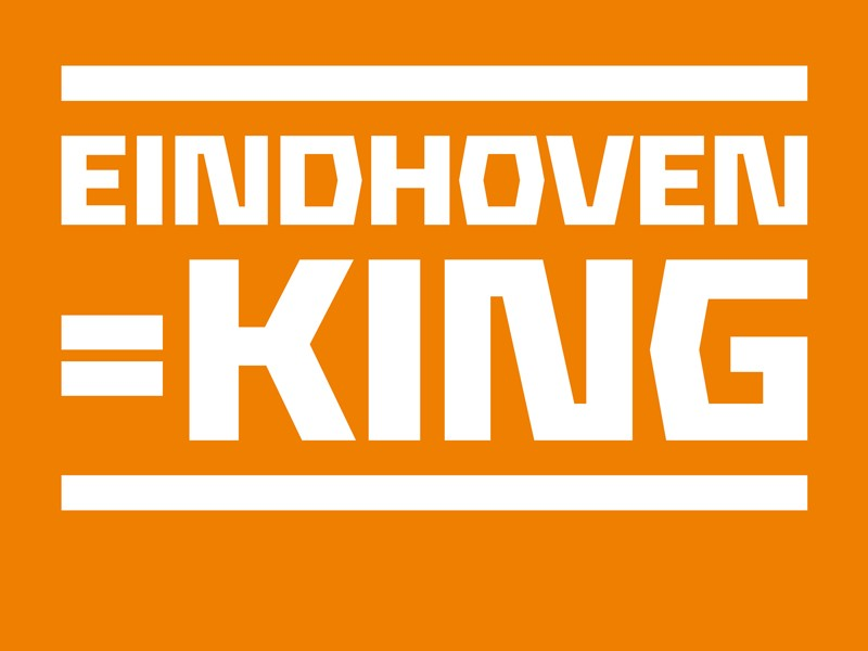 EINDHOVEN=KING